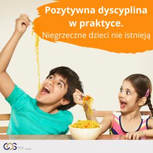 2022_Pozytywna dyscyplina_w_praktyce_Niegrzeczne_dzieci_nie_istnieja