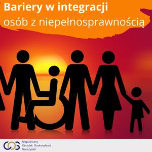 Bariery w integracji osób z niepełnosprawnością