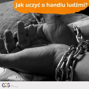 Jak uczyć o handlu ludźmi?