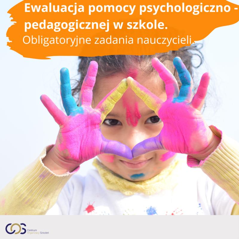 Ewaluacja pomocy psychologiczno – pedagogicznej