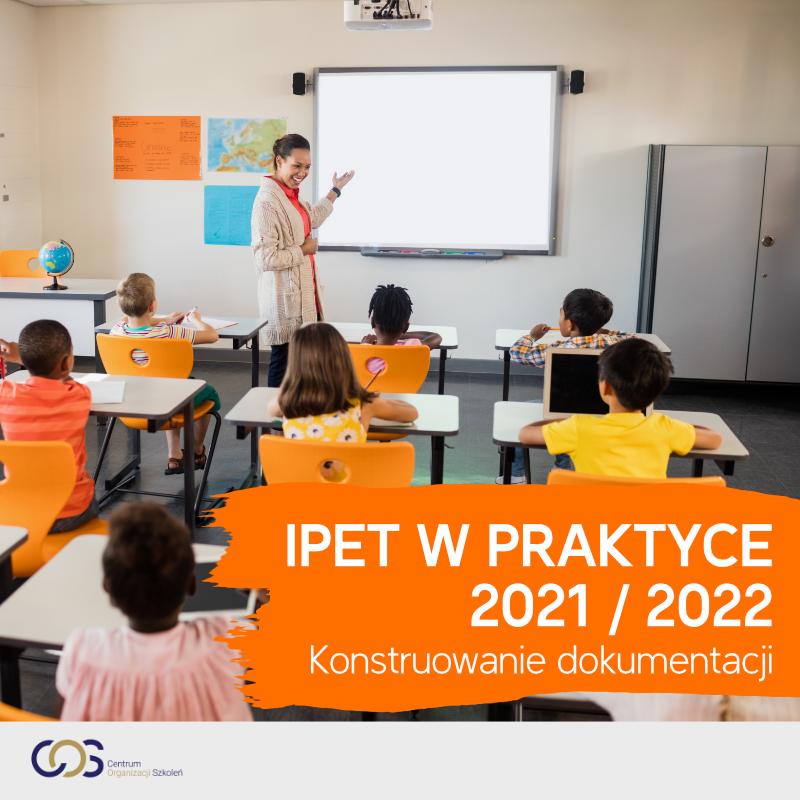 IPET w praktyce 2021-2022 – Konstruowanie dokumentacji