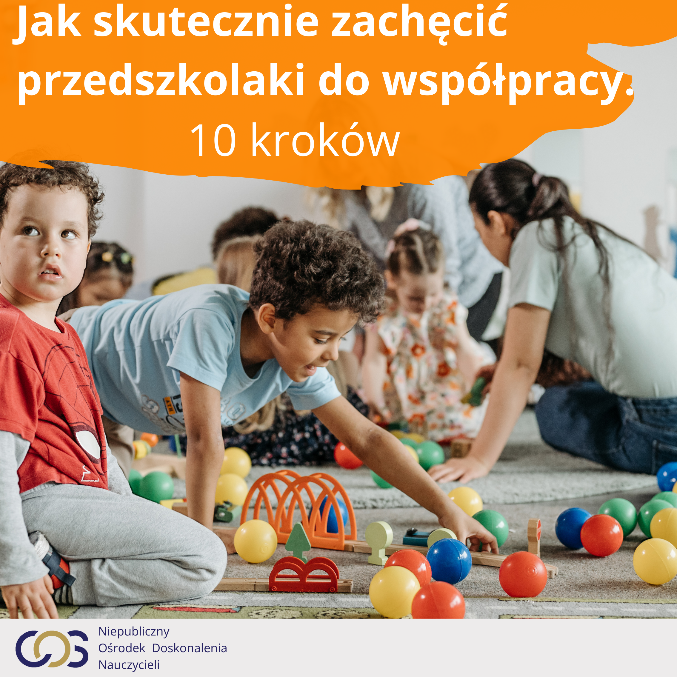 10 kroków.  Współpraca przedszkolaków