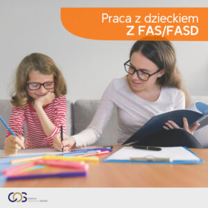 Praca z dzieckiem z FASD