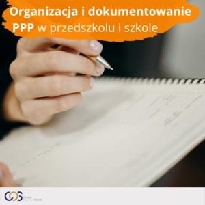 Organizacja i dokumentowanie PPP w przedszkolu i szkole