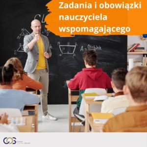 Zadania i obowiązki nauczyciela wspomagającego
