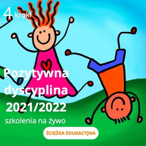 zestaw pozytywna dyscyplina 2021/2022