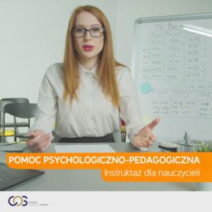 Pomoc Psychologiczno-Pedagogiczna. Instruktaż dla nauczycieli